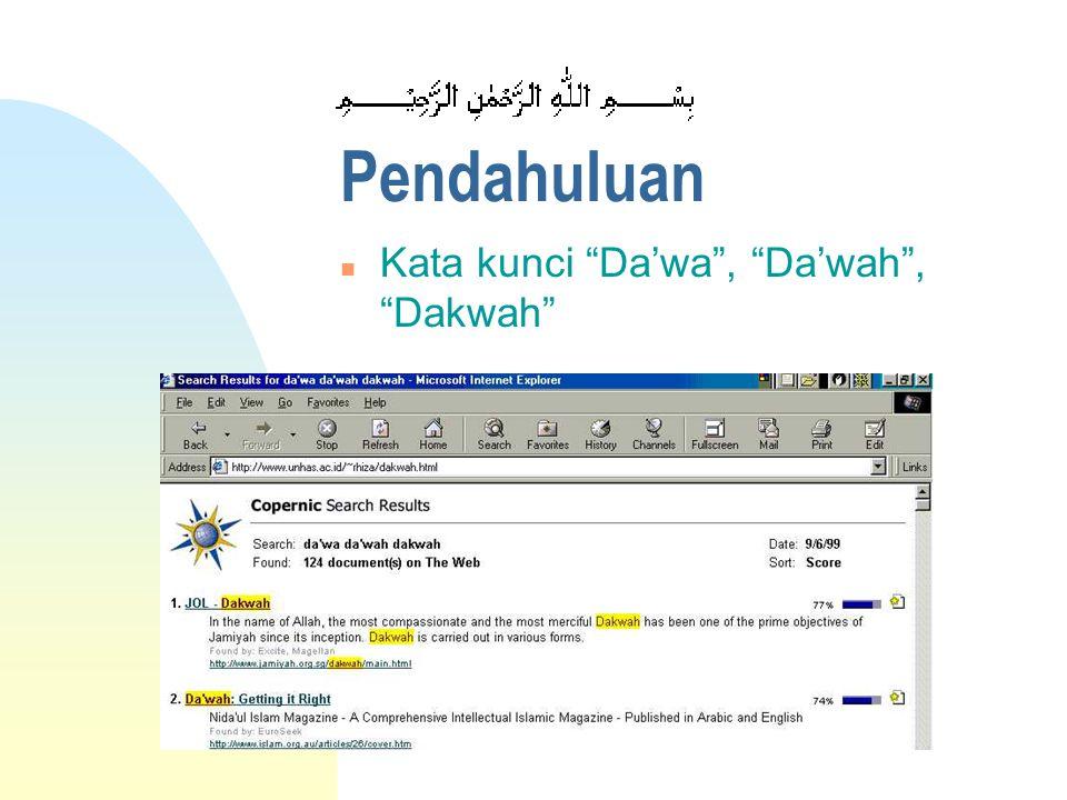 Pendahuluan n Kata kunci Da'wa , Da'wah , Dakwah