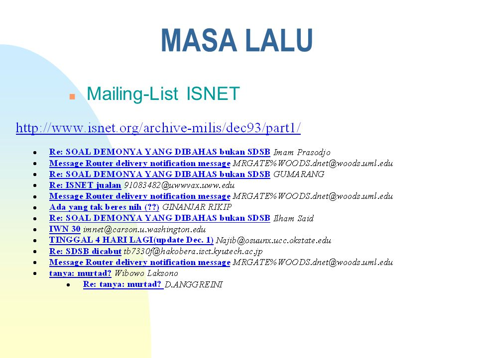 MASA LALU http://www.isnet.org/ n Negeri ISNET n Materi Tarbiyah