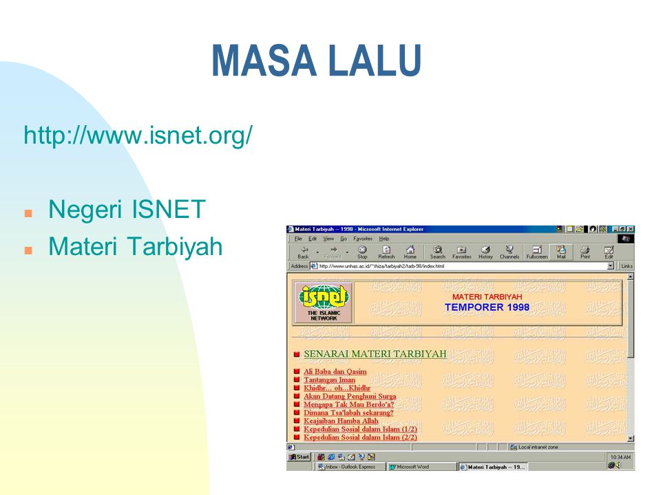 MASA DEPAN n Teknologi MULTI-MEDIA u RADIO di Internet : http://islam.org/radio/ch100.htm