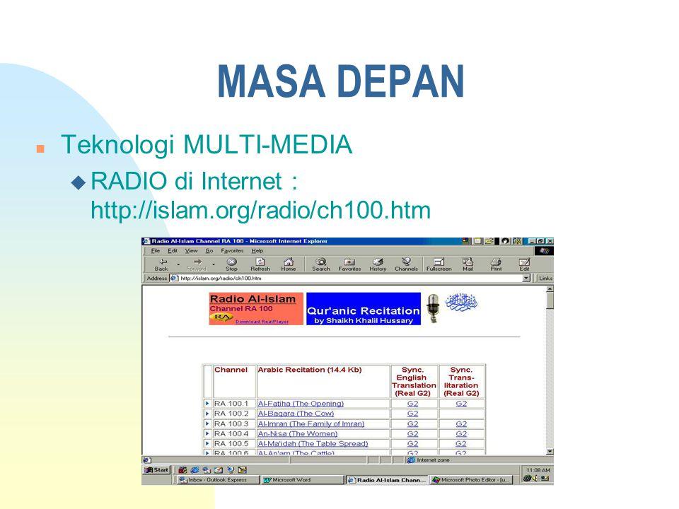 MASA DEPAN u Cyber TV: http://islam.org/CyberTV/ch17.htm,