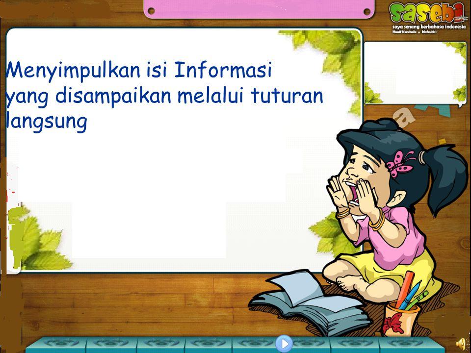 mencatat poko-pokok isi informasi berarti merekam secara tertulis isi suatu kabar atau berita.