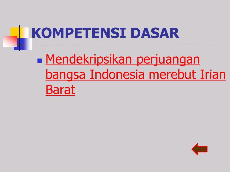 STANDAR KOMPETENSI 6. Memahami usaha mempertahankan Republik Indonesia.