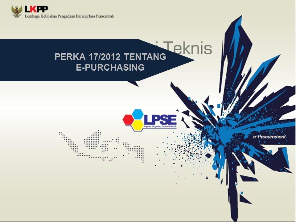 PERKA 17/2012 TENTANG E-PURCHASING