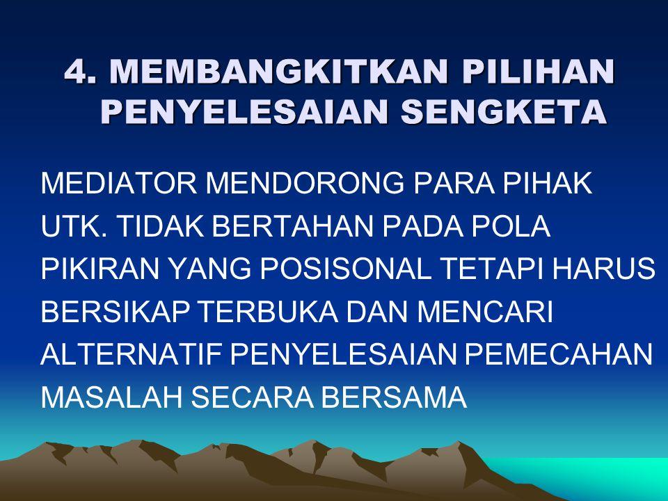 5.MENGANALISA PILIHAN PENYELESAIAN SENGKETA 5.