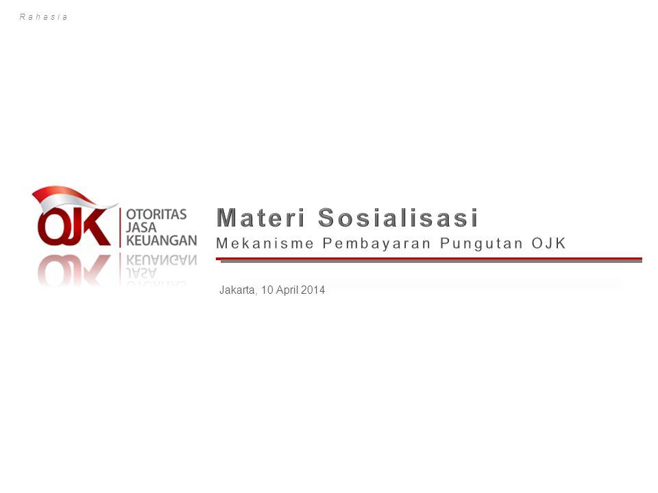 Materi Sosialisasi 2 Materi Pendahuluan Proses Bisnis Umum Pembayaran Pungutan OJK Langkah Awal Masuk Ke Aplikasi Detil Prosedur Pembayaran 2