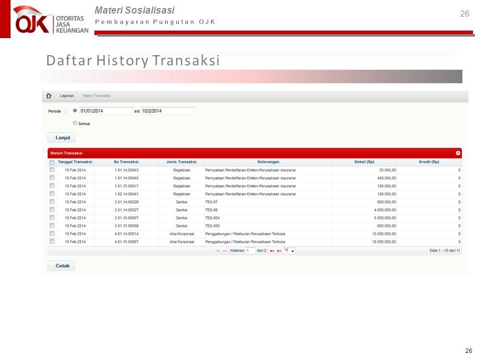 Materi Sosialisasi 26 Daftar History Transaksi 26
