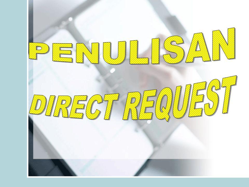 •Penulisan Direct Request. •Penulisan Permintaan pesan-pesan rutin & Positif. •Penulisan Bad News. •Penulisan Pesan-Pesan Persuasif. •Dasar-dasar Kore