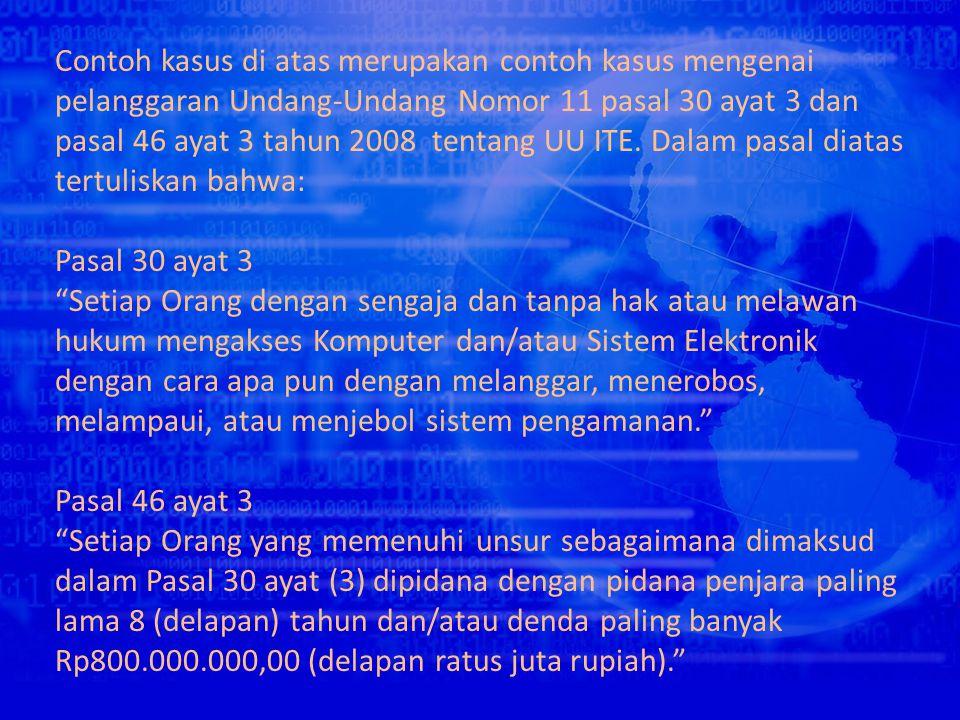 Sementara tersangka, di hadapan polisi mengaku sudah melakukan 30 transaksi penjualan pulsa melalui internet.