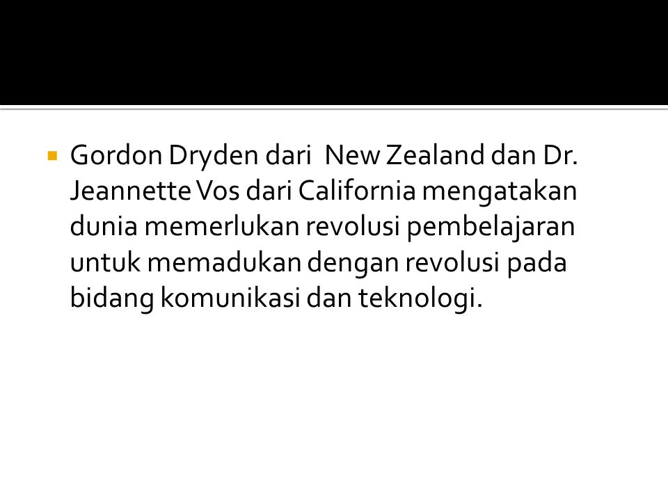  Gordon Dryden dari New Zealand dan Dr.