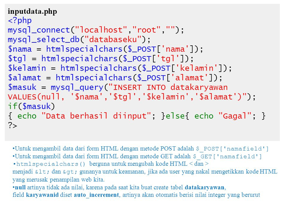 inputdata.php <?php mysql_connect(