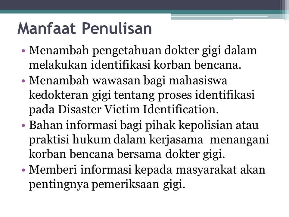 TINJAUAN PUSTAKA •DVI (Disaster Victim Identification) adalah suatu prosedur untuk mengidentifikasi korban mati akibat bencana massal dan secara ilmiah dapat dipertanggung- jawabkan serta mengacu pada standar baku Interpol.