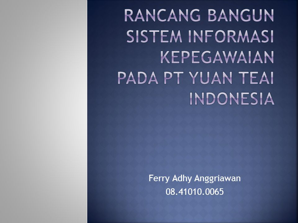 Ferry Adhy Anggriawan 08.41010.0065