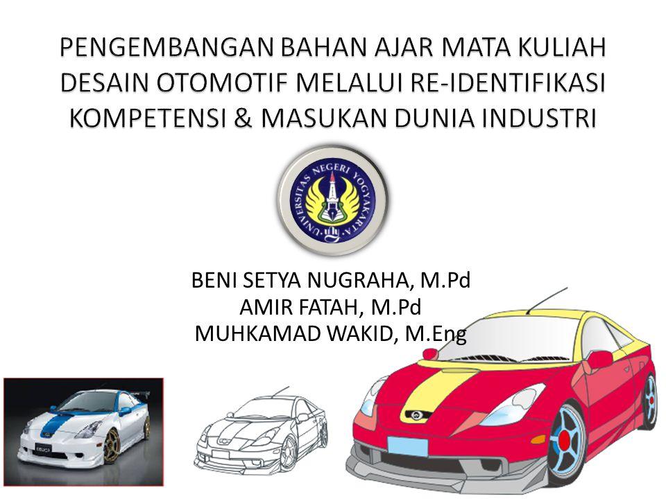 BENI SETYA NUGRAHA, M.Pd AMIR FATAH, M.Pd MUHKAMAD WAKID, M.Eng