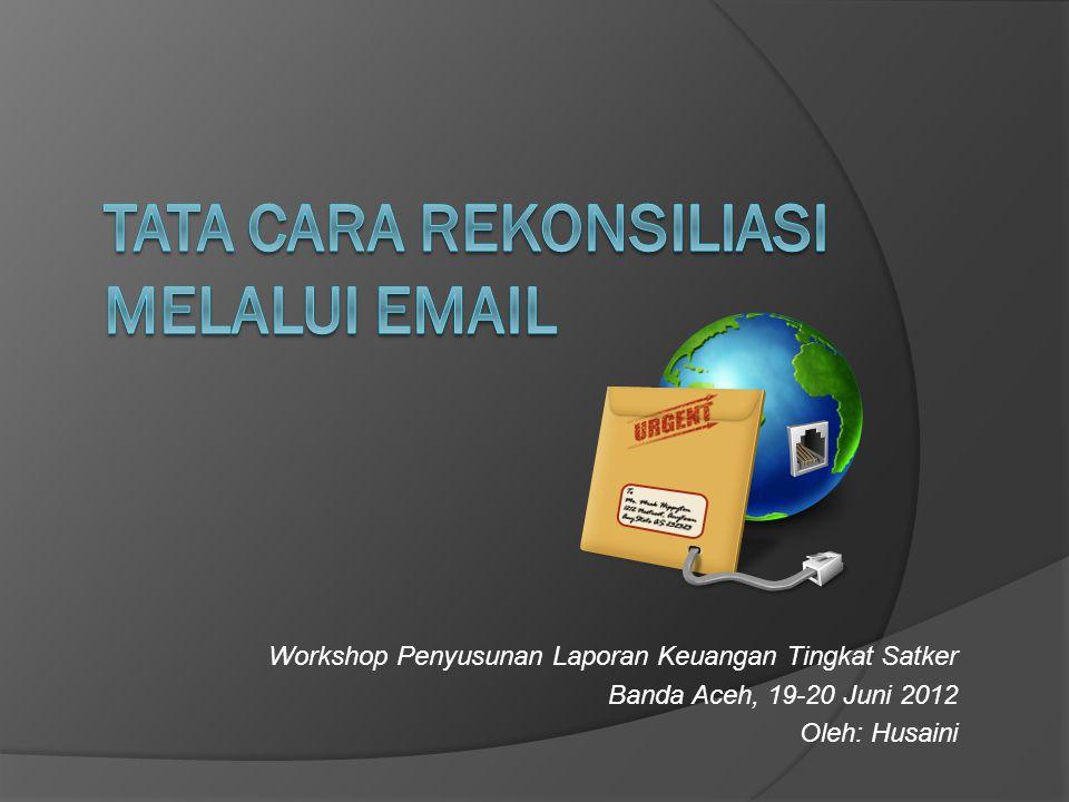Alamat Email Rekonsiliasi  Alamat email Seksi Vera yang digunakan untuk melakukan rekonsiliasi adalah: verabanda001@gmail.comverabanda001@gmail.com  Alamat email tersebut hanya melayani permintaan rekonsiliasi saja dan tidak menerima pengirman ADK AFS  Pengiriman ADK AFS dapat dilakukan melalui email: peran.001@gmail.comperan.001@gmail.com