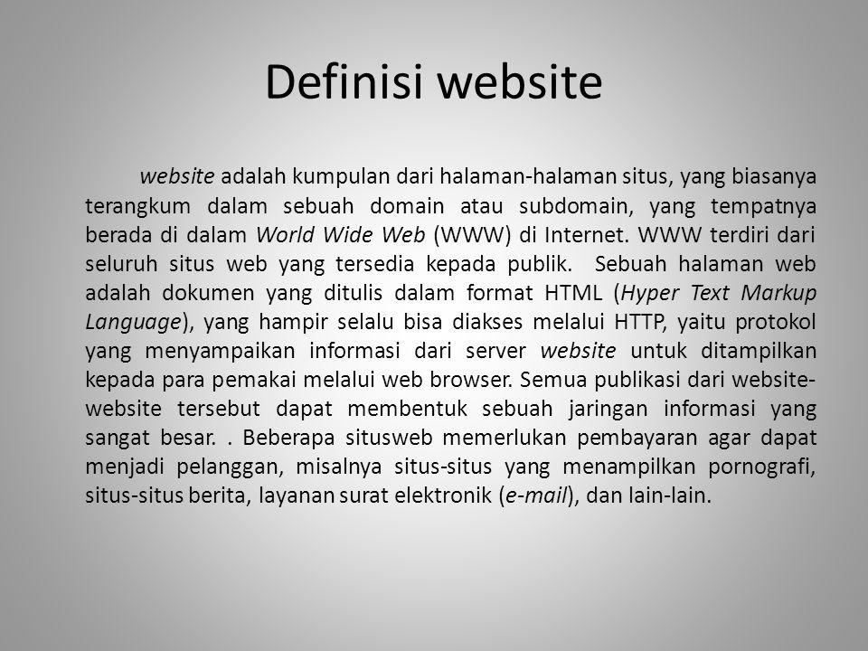 Definisi website website adalah kumpulan dari halaman-halaman situs, yang biasanya terangkum dalam sebuah domain atau subdomain, yang tempatnya berada