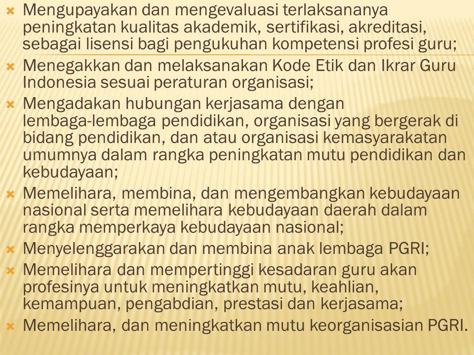 Dewan Kehormatan Organisasi dan Kode Etik Guru Indonesia  Terkecuali untuk organisasi tingkat cabang dan ranting Badan Pimpinan Organisasi dapat membentuk Dewan Kehormatan Organisasi yang terdiri dari unsur Badan Penasihat.