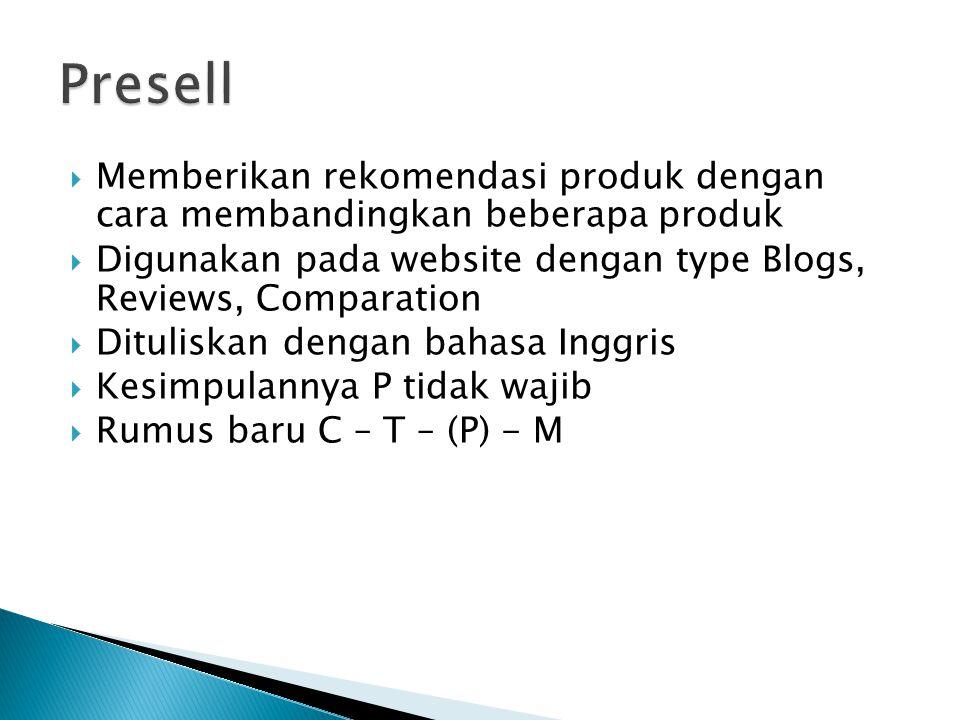  Memberikan rekomendasi produk dengan cara membandingkan beberapa produk  Digunakan pada website dengan type Blogs, Reviews, Comparation  Dituliska