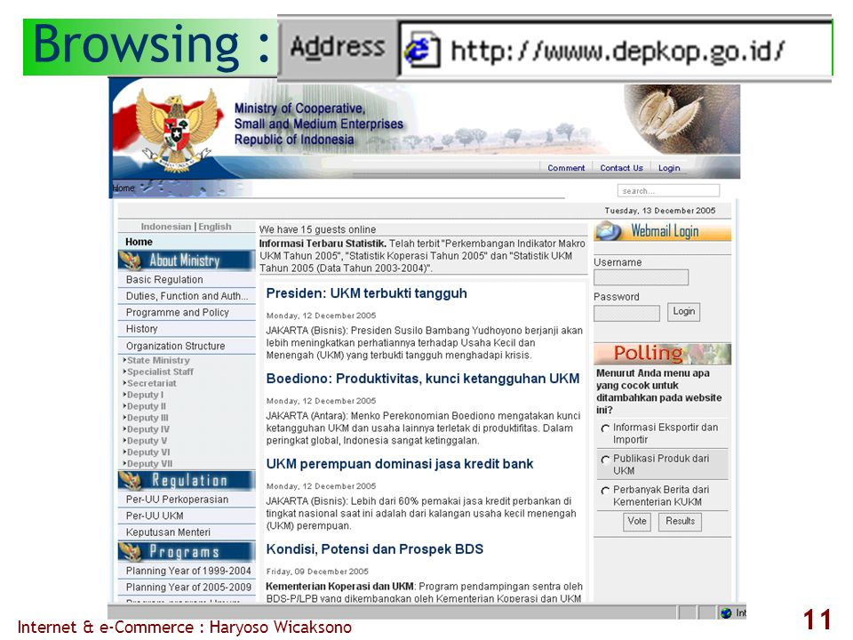 Internet & e-Commerce : Haryoso Wicaksono 11 Browsing :