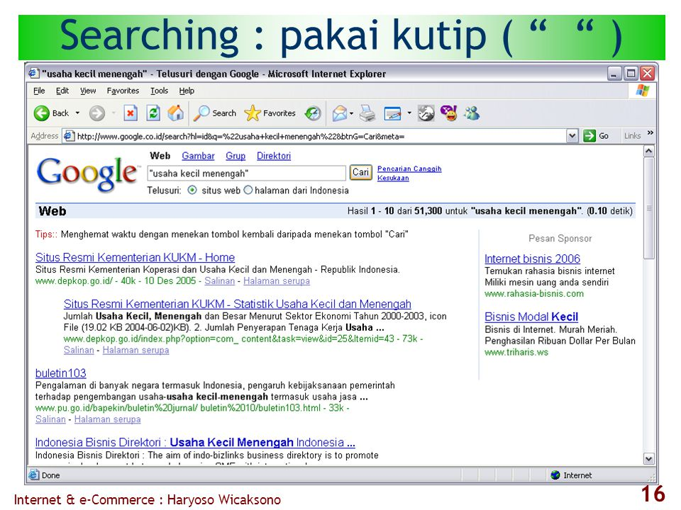 "Internet & e-Commerce : Haryoso Wicaksono 16 Searching : pakai kutip ( "" "" )"