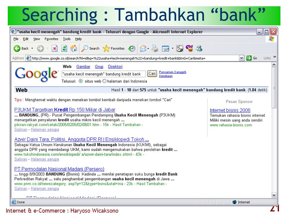 Internet & e-Commerce : Haryoso Wicaksono 21 Searching : Tambahkan bank