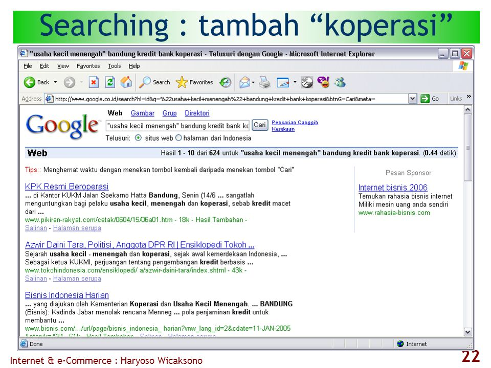 Internet & e-Commerce : Haryoso Wicaksono 22 Searching : tambah koperasi
