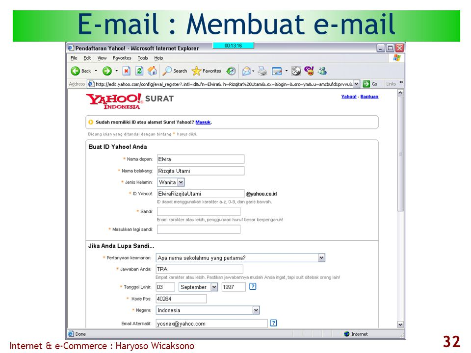 Internet & e-Commerce : Haryoso Wicaksono 32 E-mail : Membuat e-mail