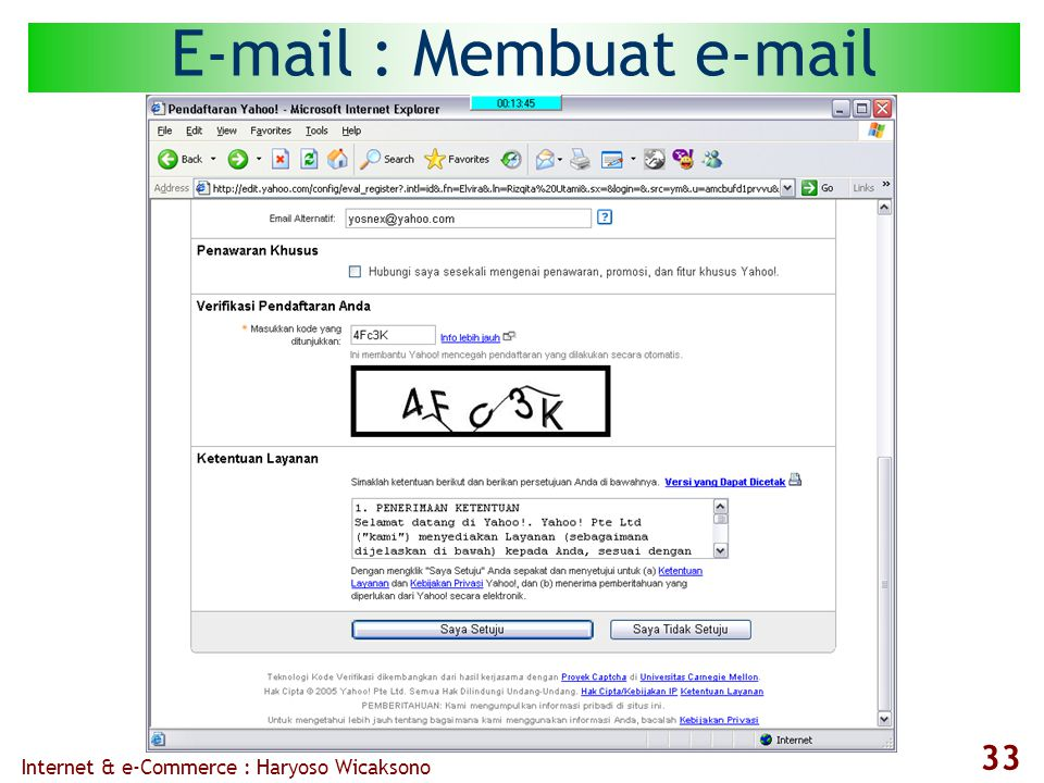 Internet & e-Commerce : Haryoso Wicaksono 33 E-mail : Membuat e-mail