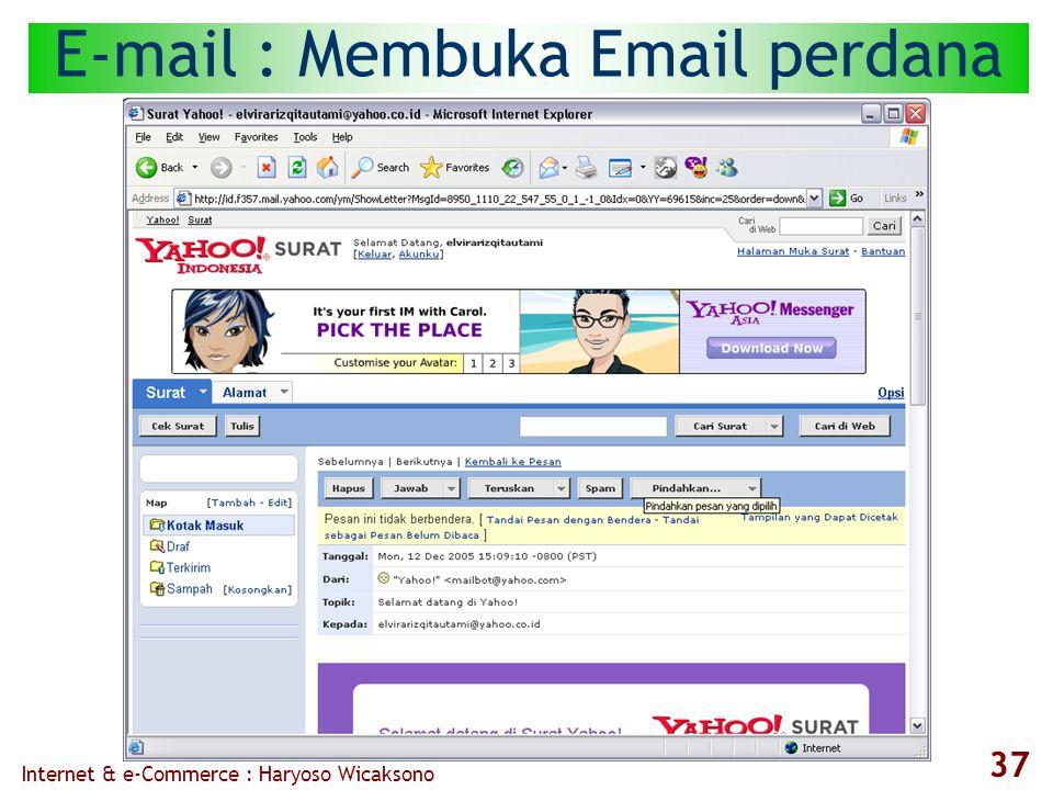 Internet & e-Commerce : Haryoso Wicaksono 37 E-mail : Membuka Email perdana