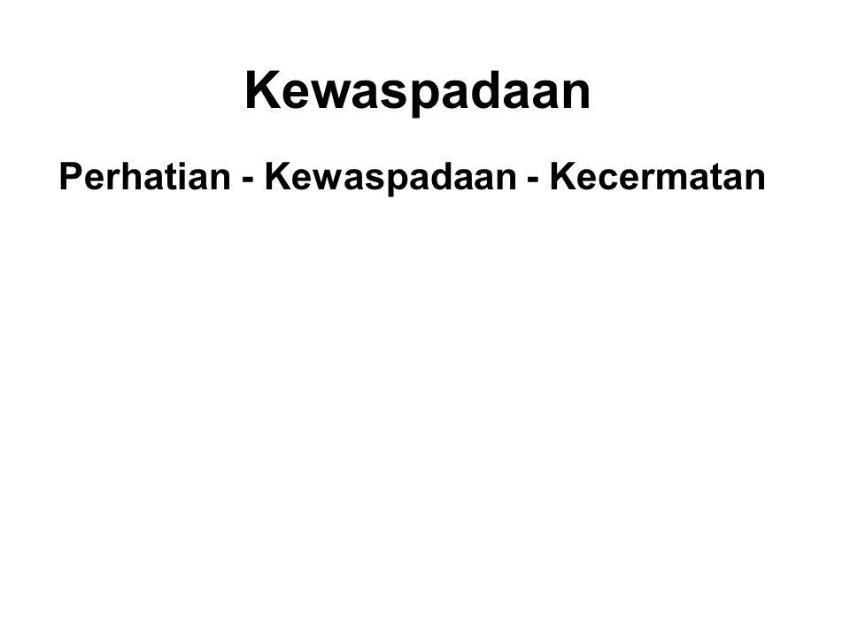 Kewaspadaan Perhatian - Kewaspadaan - Kecermatan King Pasenadi :