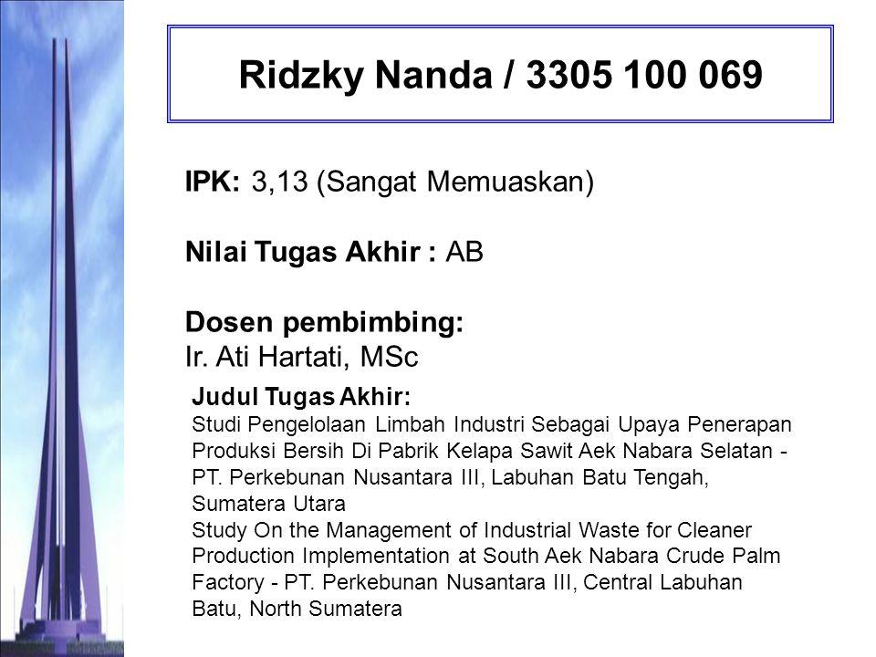 Fadly Rachman Hakim / 3305 100 073 IPK: 3,13 (Sangat Memuaskan) Nilai Tugas Akhir : AB Pembimbing Tugas Akhir: Ir.