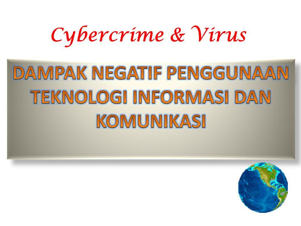 Cybercrime adalah kejahatan yang dilakukan di dunia maya atau internet dengan menggunakan sarana komputer