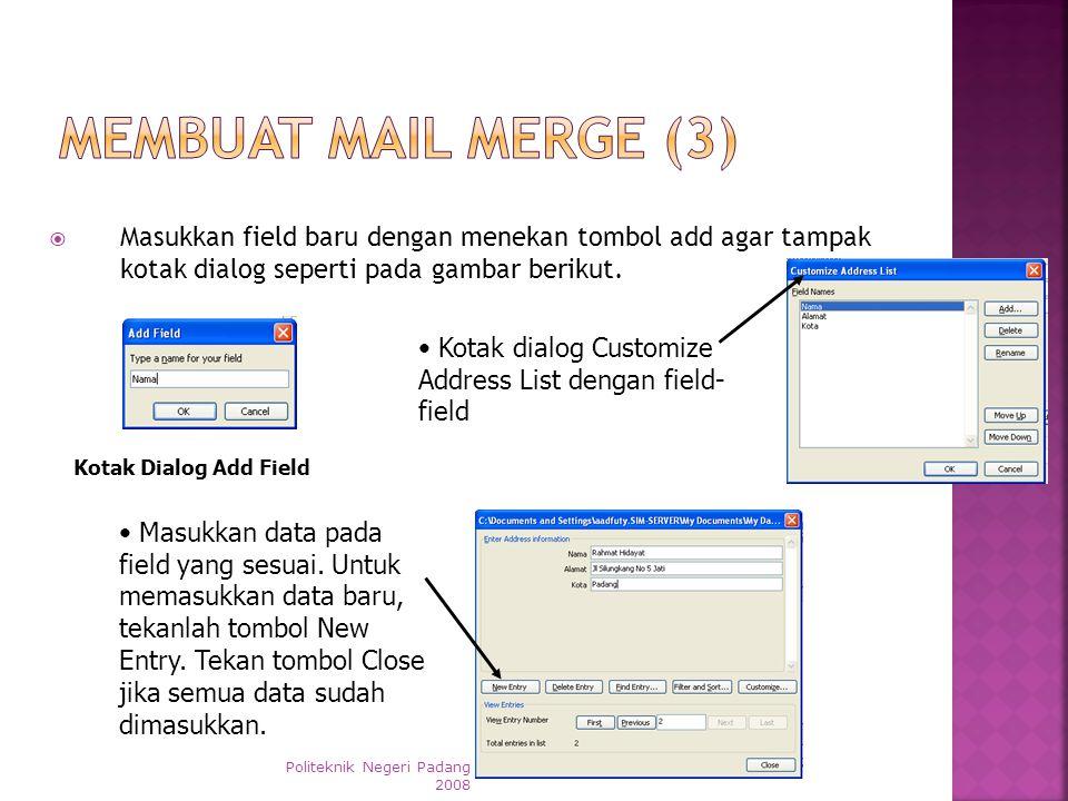  Pada select recipient, pilihlah type a new list, lalu klik Create…. SMA Negeri 15 Kab. Tangerang 2013 • Selanjutnya, akan muncul lembar kerja New Ad