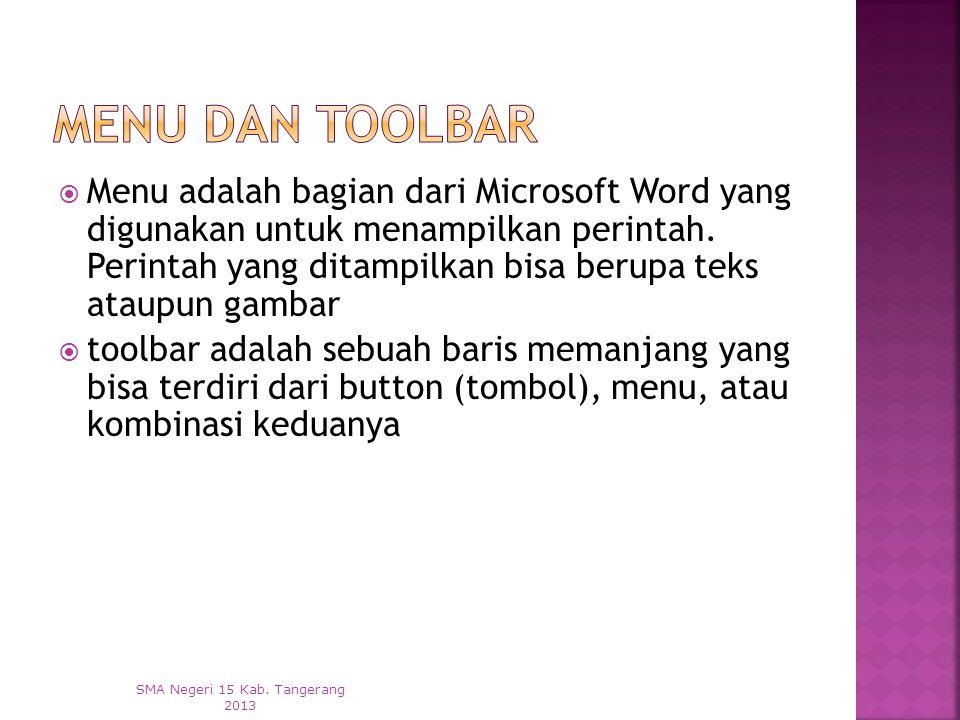 MMenu adalah bagian dari Microsoft Word yang digunakan untuk menampilkan perintah.
