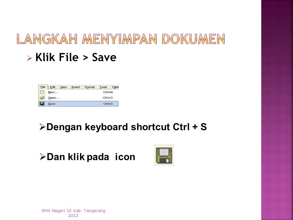  Klik File > Save SMA Negeri 15 Kab.