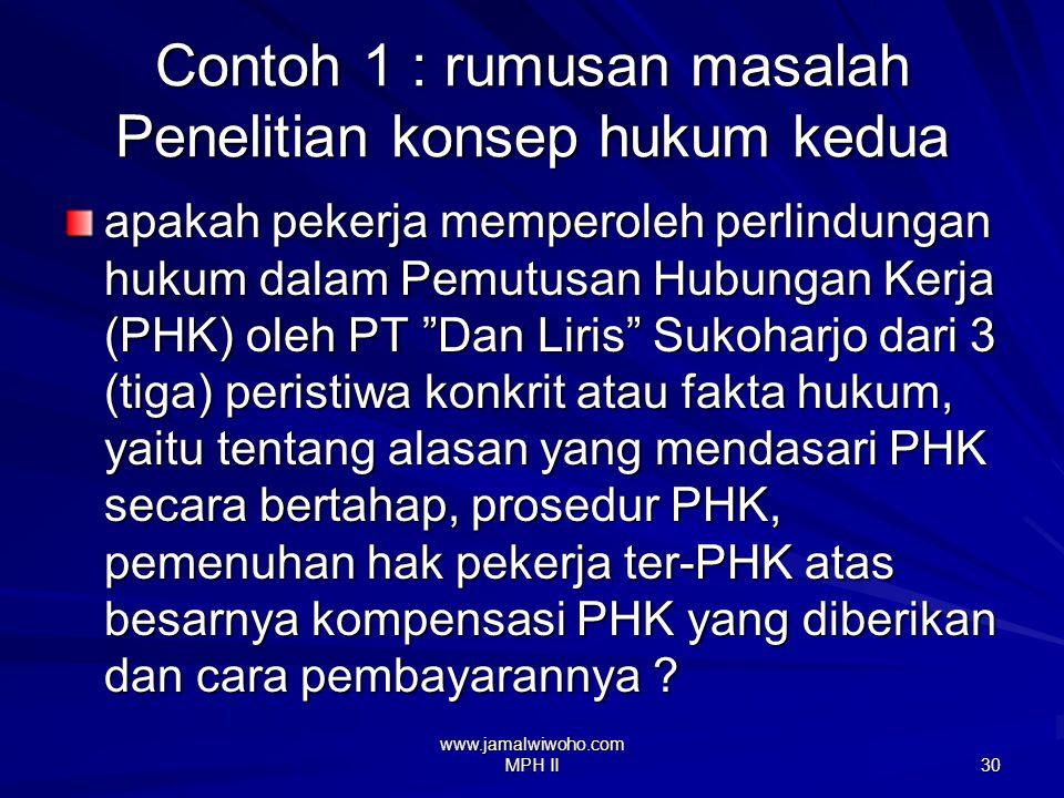 www.jamalwiwoho.com MPH II 29 Contoh judul penelitian konsep hk kedua 1.