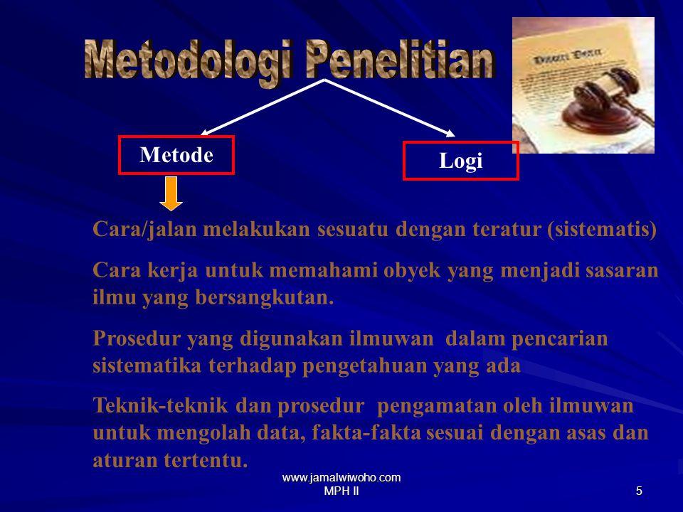 www.jamalwiwoho.com MPH II 4 –Penelitian Hukum Non-Doktrinal : 1.Soetandyo Wignjosoebroto.