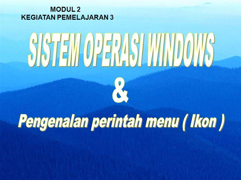 Sistem Operasi Windows dan Perintah pada menu • Pengenalan bagian-bagian desktop windows