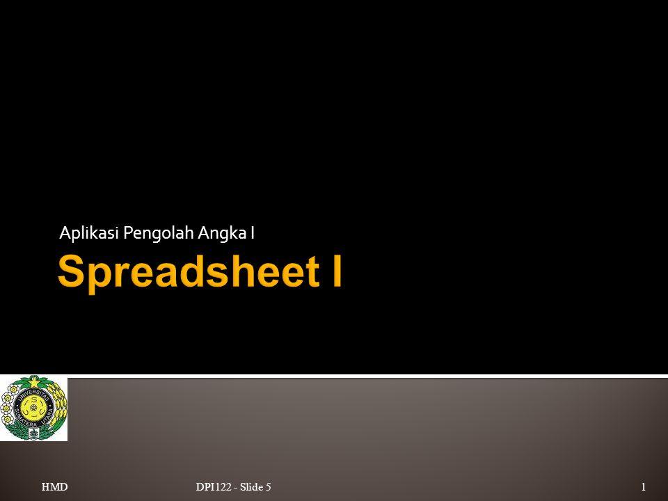 Aplikasi Pengolah Angka I DPI122 - Slide 51HMD