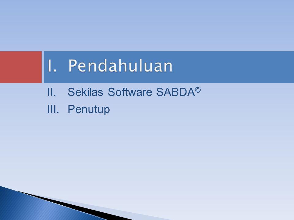 I.Pendahuluan II.Sekilas Software SABDA © III.Penutup
