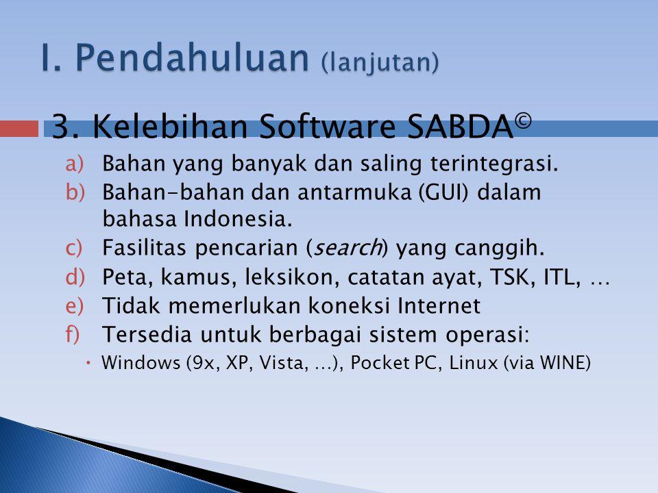 3. Kelebihan Software SABDA © a)Bahan yang banyak dan saling terintegrasi.