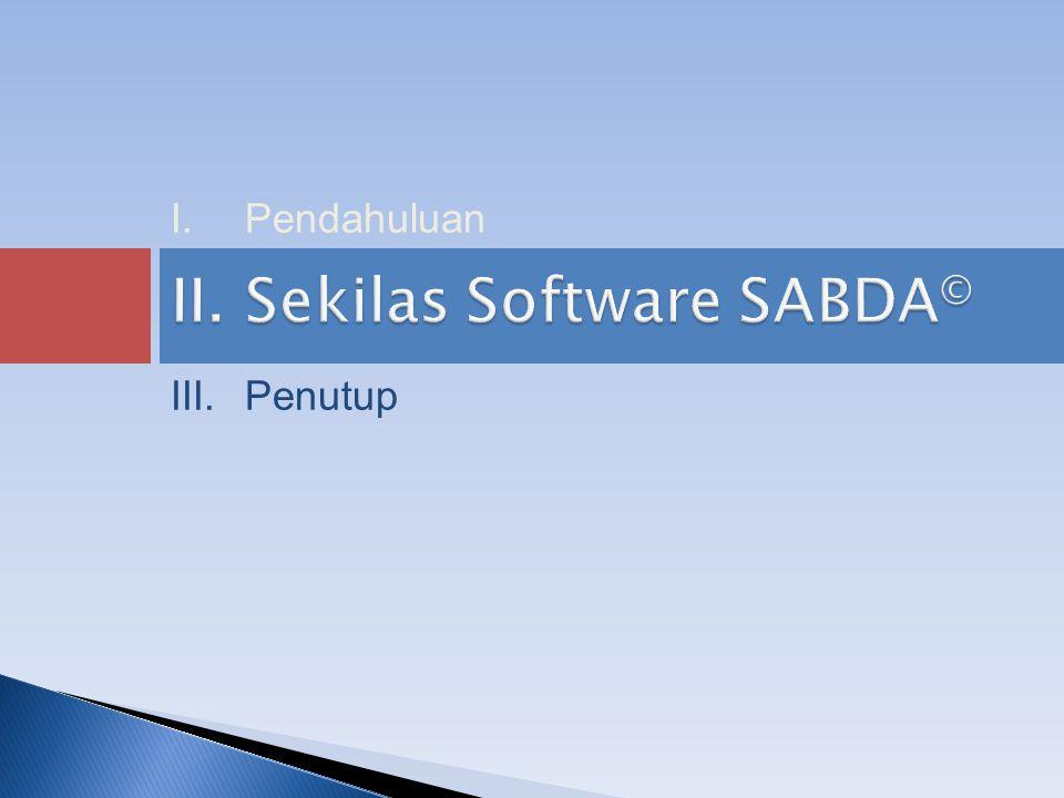 II.Sekilas Software SABDA © III.Penutup I.Pendahuluan