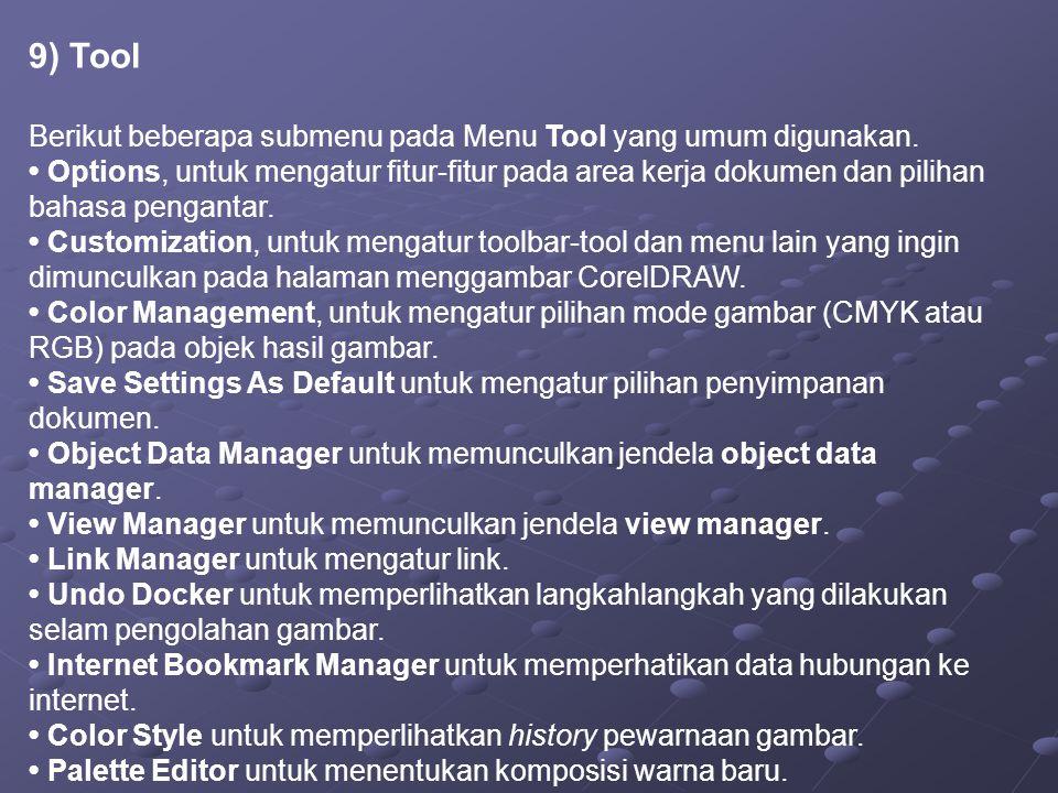 9) Tool Berikut beberapa submenu pada Menu Tool yang umum digunakan.