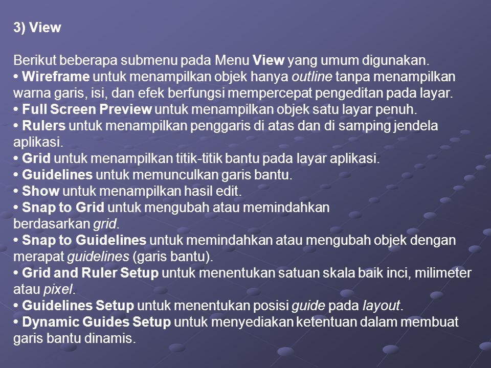 4) Layout Berikut beberapa submenu pada Menu Layout yang umum digunakan.