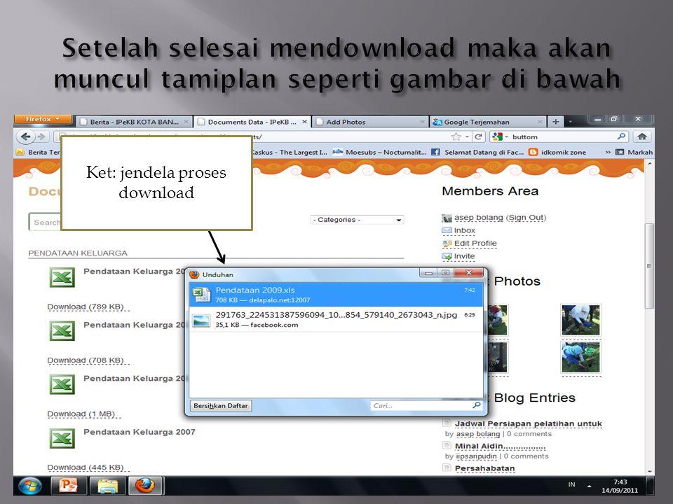 Ket: jendela proses download