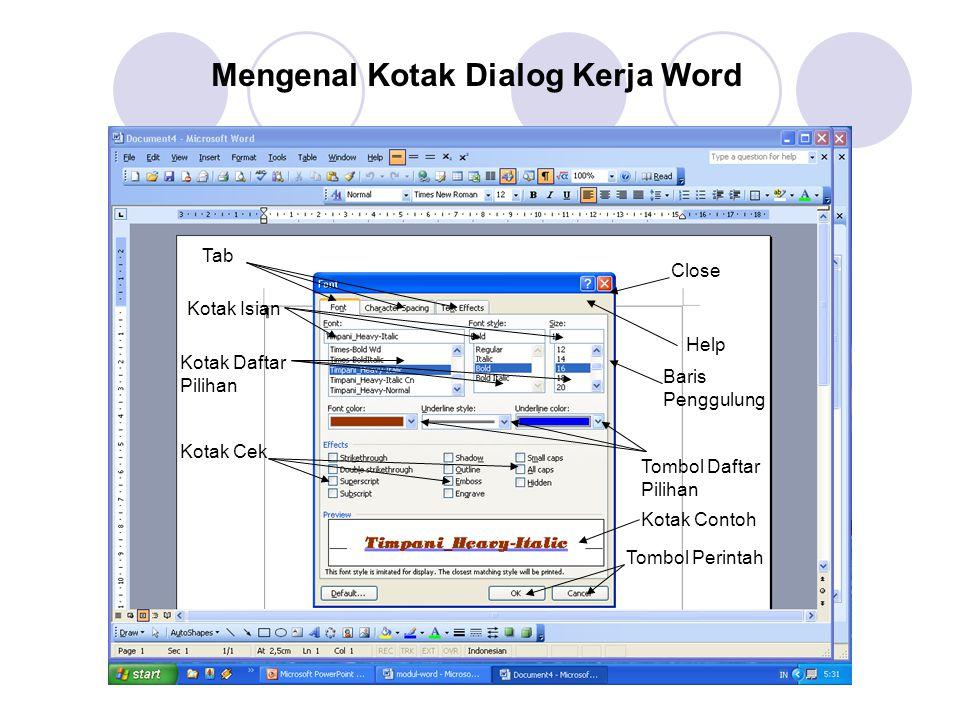 Mengenal Elemen Dasar Jendela Kerja Word Title BarMenu BarTool BarRulerControl Box Scrool Bar Kursor ViewStatus BarIcon Aktif Prog. Aplikasi