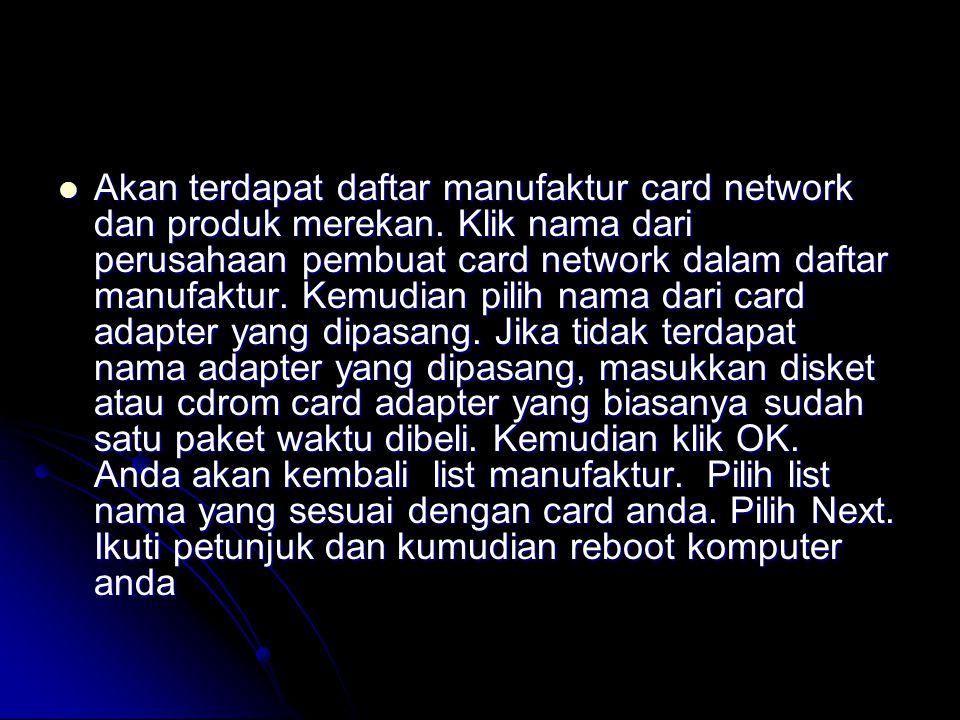  Akan terdapat daftar manufaktur card network dan produk merekan.
