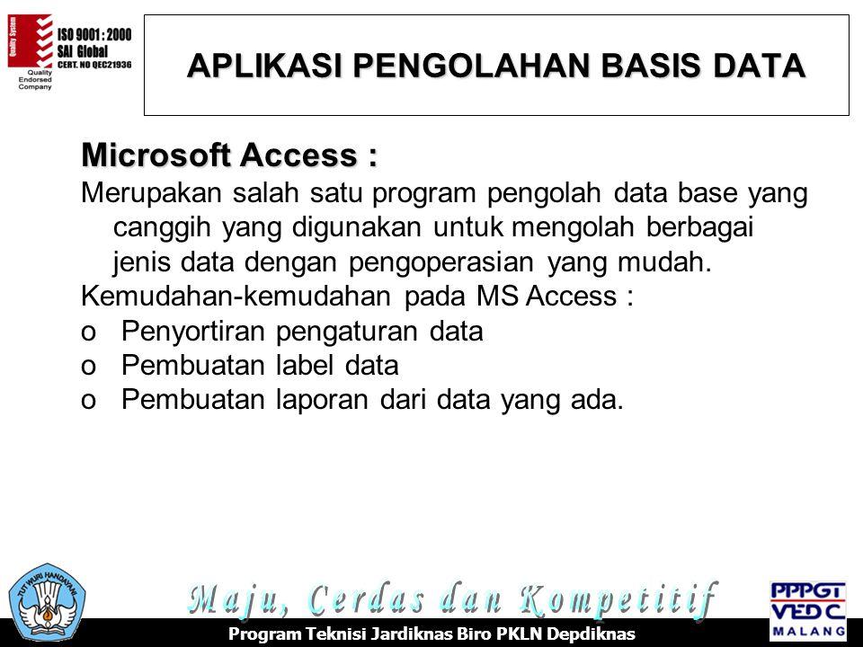 TERIMA KASIH e-rafi@vedcmalang.or.id +6281 333 11 22 55 o Abdul Rajak, Penuntun Praktis Microsoft Office XP, Indah, Surabaya, 2002, o Tua Namora Nainggolan, Tutorial Microsoft Access, o http://www.ilmukomputer.com/penulis/penulis-tua.php,2006 o KKPI Dikmenjur Edisi III, Mengoperasikan Perangkat Lunak Basis Data, Tim Pengembang Teknologi Informasi Dikmenjur Depdiknas, 2005 o Panduan Lengkap Microsoft Office 2003, Andi Publisher, Jogjakarta, 2006 REFERENSI Program Teknisi Jardiknas Biro PKLN Depdiknas