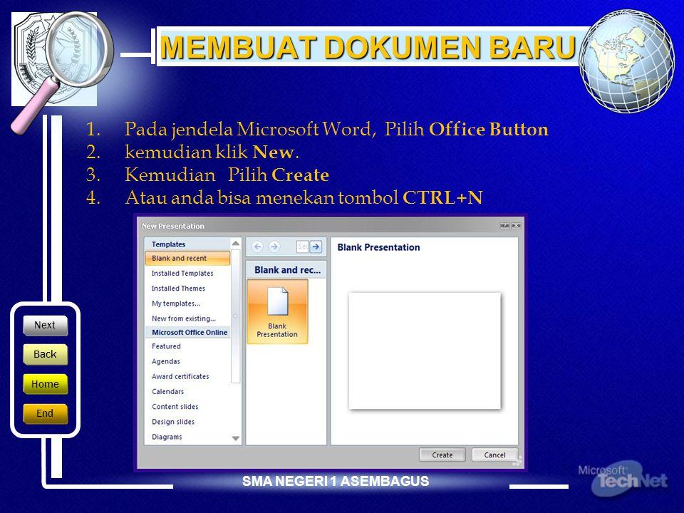 SMA NEGERI 1 ASEMBAGUS 22 SEPTEMBER 2005 MENUTUP MS WORD I. Klik Office Button ( ) > klik II. Klik tombol Close ( ) yang berada pada pojok kanan atas