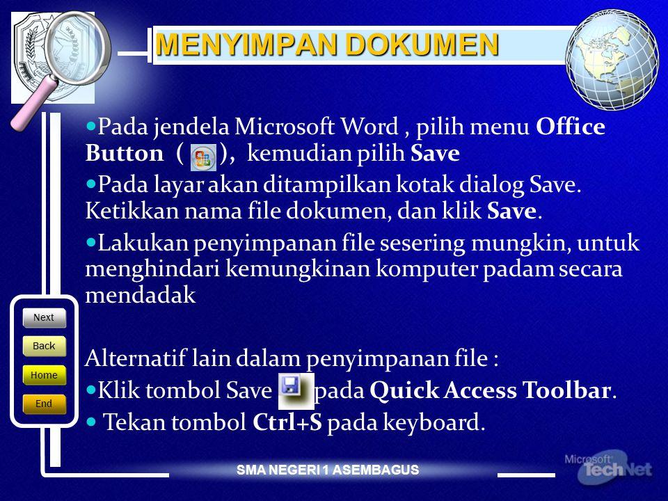 SMA NEGERI 1 ASEMBAGUS MEMBUKA DOKUMEN YANG SUDAH ADA 1.Klik menu O ffice Button ( ) Kemudian pilih O pen, maka akan tampil kotak dialog Open.