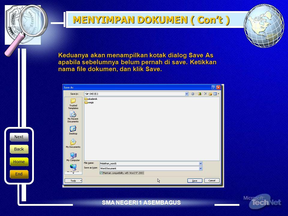 SMA NEGERI 1 ASEMBAGUS MENYIMPAN DOKUMEN  Pada jendela Microsoft Word, pilih menu Office Button ( ), kemudian pilih Save  Pada layar akan ditampilkan kotak dialog Save.